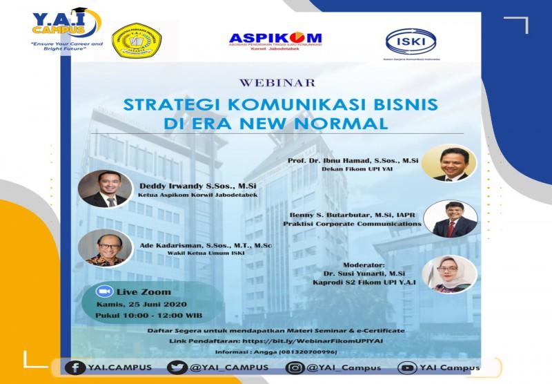 Webinar dengan tema Strategi Komunikasi Bisnis di Era New Normal