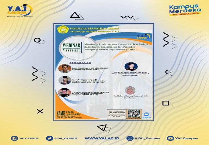 """Webinar Nasional : """"Manajemen Pemberantasan Korupsi dan Implikasinya Bagi Masa Depan Indonesia dari Prespektif Manajemen Sumb"""