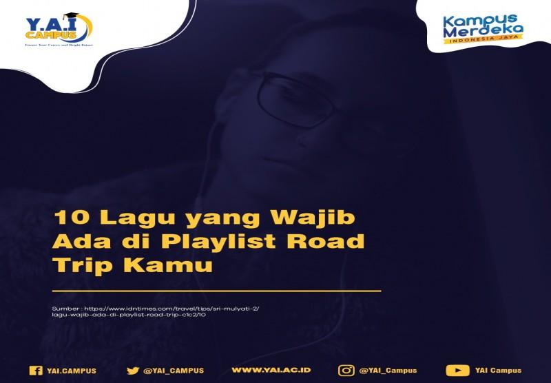 10 Lagu Yang Wajib Masuk Dalam Playlist Road Trip/Liburan-Mu