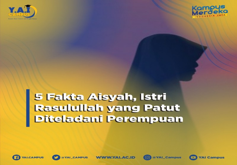 5 Fakta Aisyah, Istri Rasulullah yang Patut Diteladani Perempuan