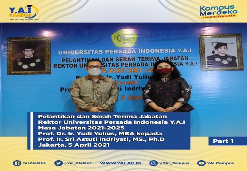 Pelantikan dan Serah Terima Jabatan Rektor Universitas Persada Indonesia Y.A.I Masa Bakti 2021 - 2025