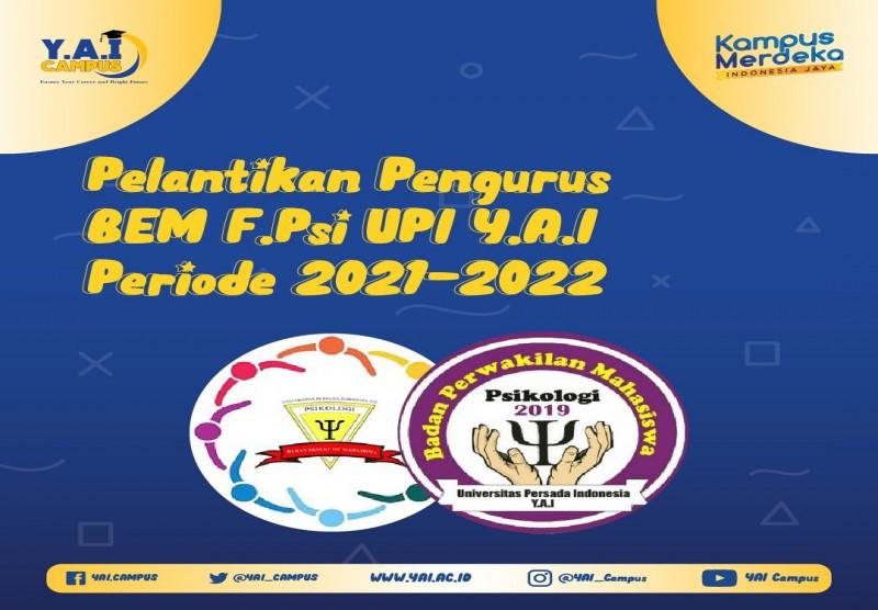 Pelantikan Pengurus BEM Fakultas Psikologi UPI Y.A.I Periode 2021-2022