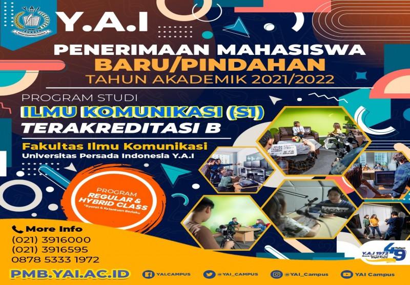 Penerimaan Mahasiswa Baru/Pindahan Tahun Akademin 2021/2022 Fakultas Ilmu Komunikasi