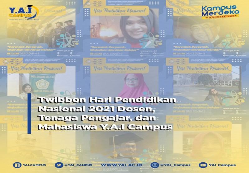 Twibbon Hari Pendidikan Nasional 2021 Dosen, Tenaga Pengajar dan Mahasiswa Y.A.I Campus